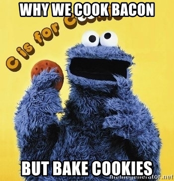 Cookie Monster bacon