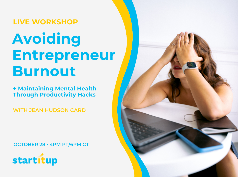 Workshop: Avoiding Entrepreneur Burnout