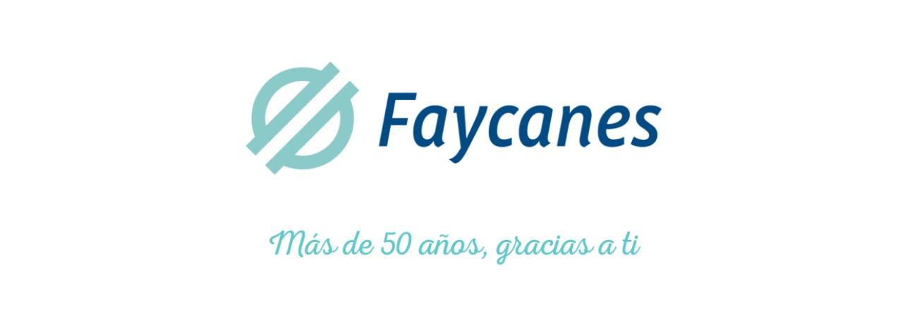 Logotipo de Faycanes y un texto que dice: Más de 50 años, gracias a ti
