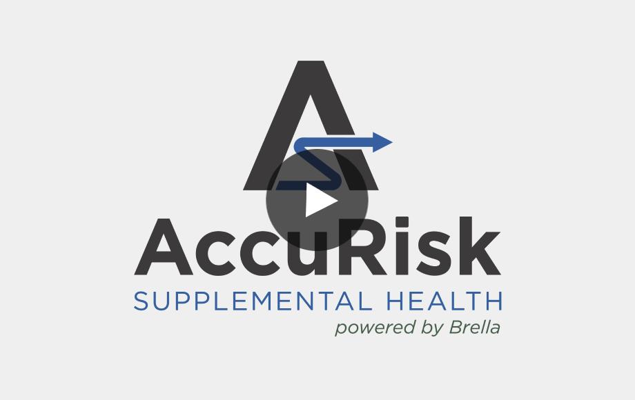 Brella Insurance and AccuRisk Supplemental Health