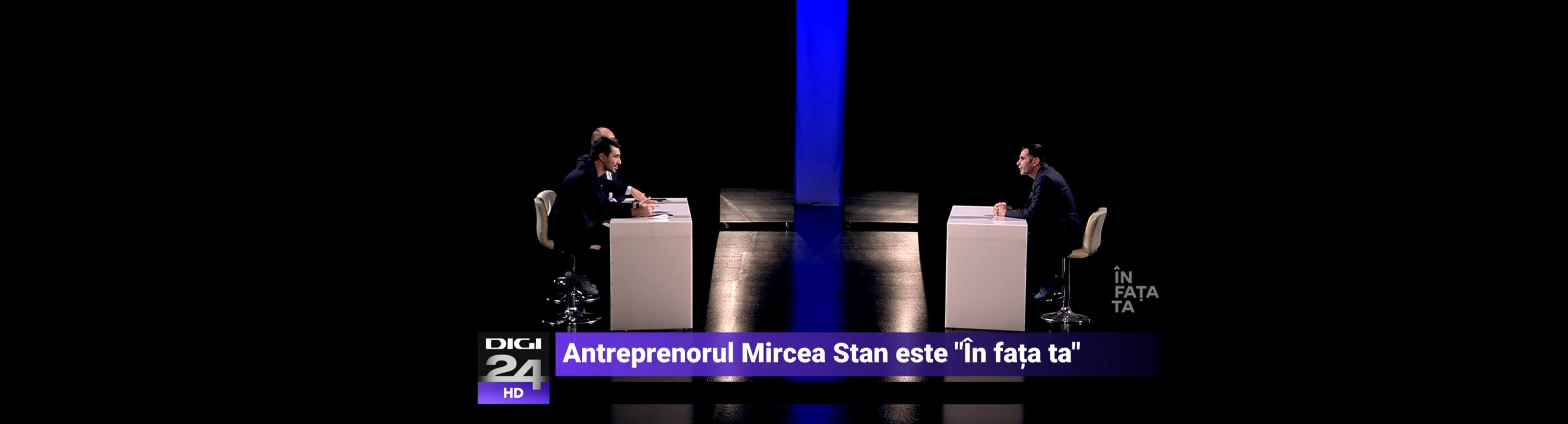 Mircea Stan la Digi24 în emisiunea n fața ta