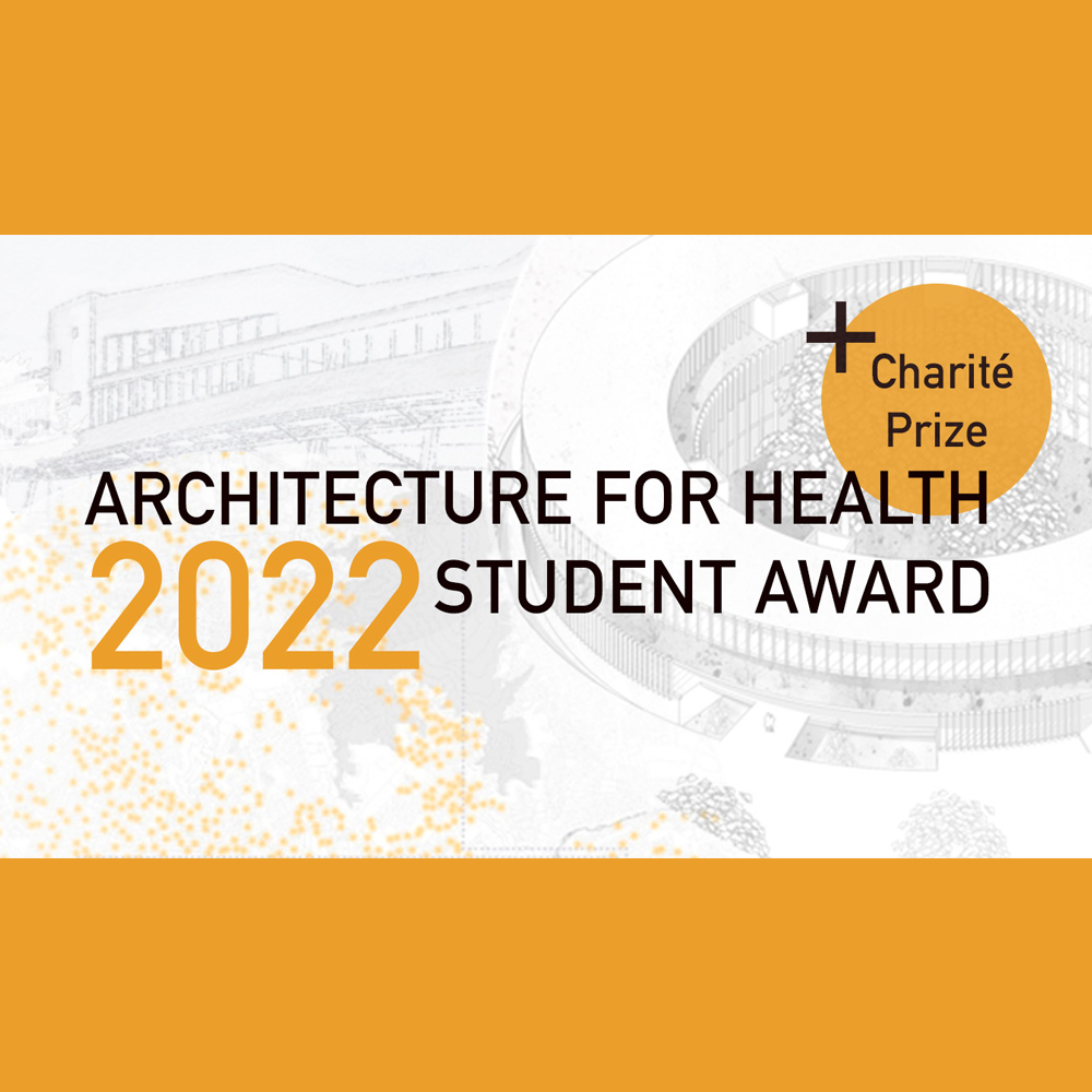 Advance!  Architecture for Health Student Award