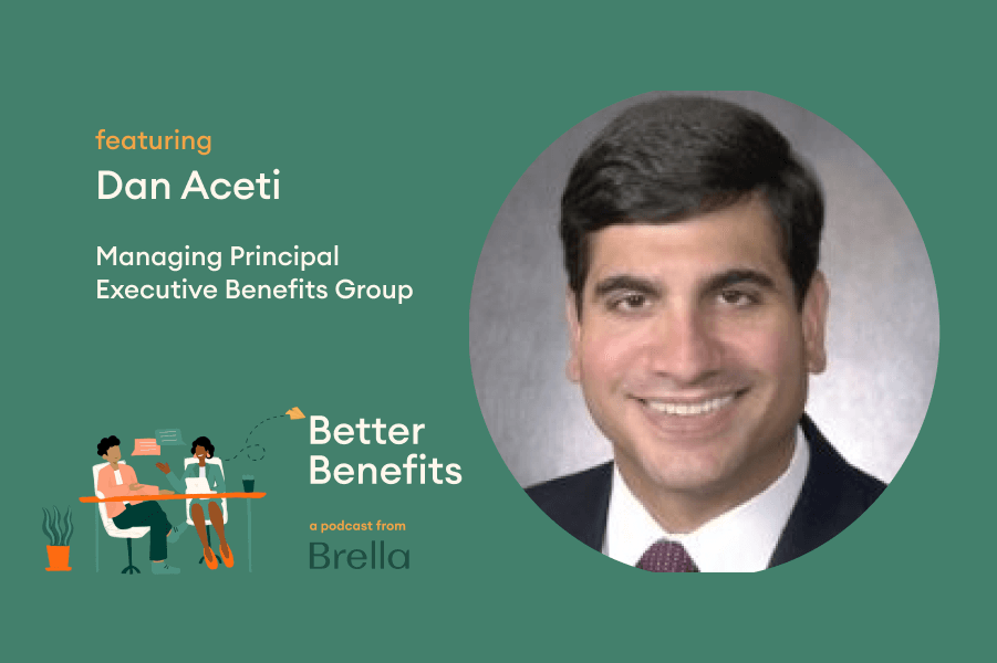 Dan Aceti of Executive Benefits Group on Better Benefits Podcast