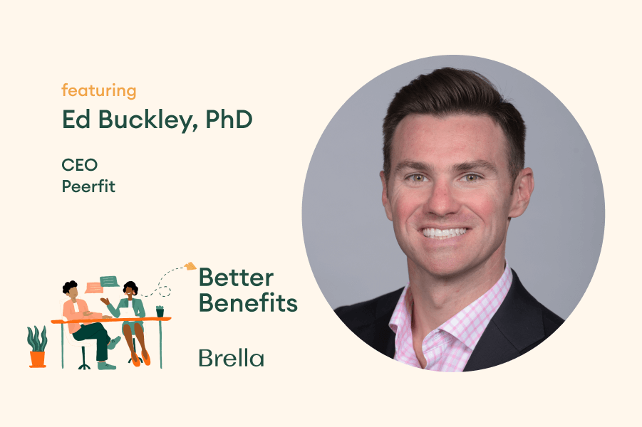 Ed Buckley on Better Benefits Podcast