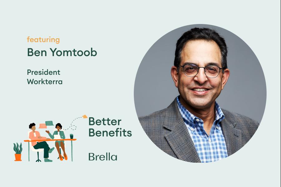 Ben Yomtoob on Better Benefits Podcast