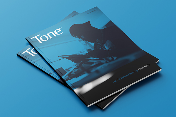 Tone is a new print magazine for forward-thinking Black men, a chance to highlight Black men's nuance and explore their perspective and lifestyle. A book-style luxury magazine, our inaugural issue will be about Legacy. Preorder your copy, ships in October 2021.