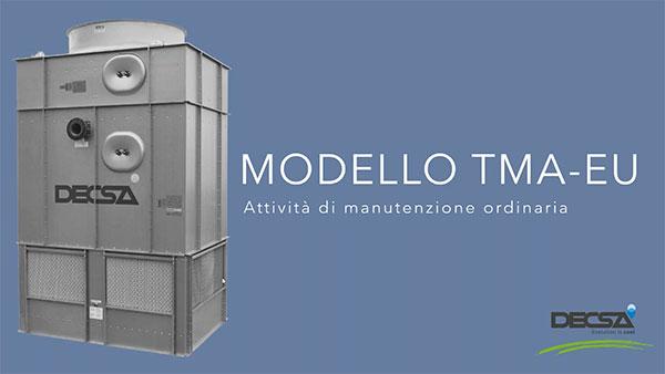 Manutenzione ordinaria per torri diraffreddamento a circuito aperto TMA‑EU