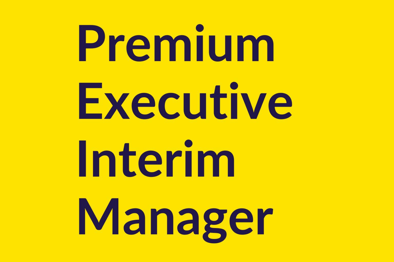 Premium Executive Interim Manager