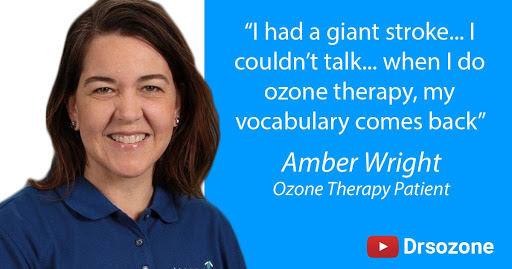 Amber Wright quote - I had a giant stroke... I couldn't talk... when I do ozone therapy, my vocabulary comes back.