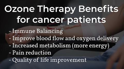 ozone therapy benefits for cancer patients