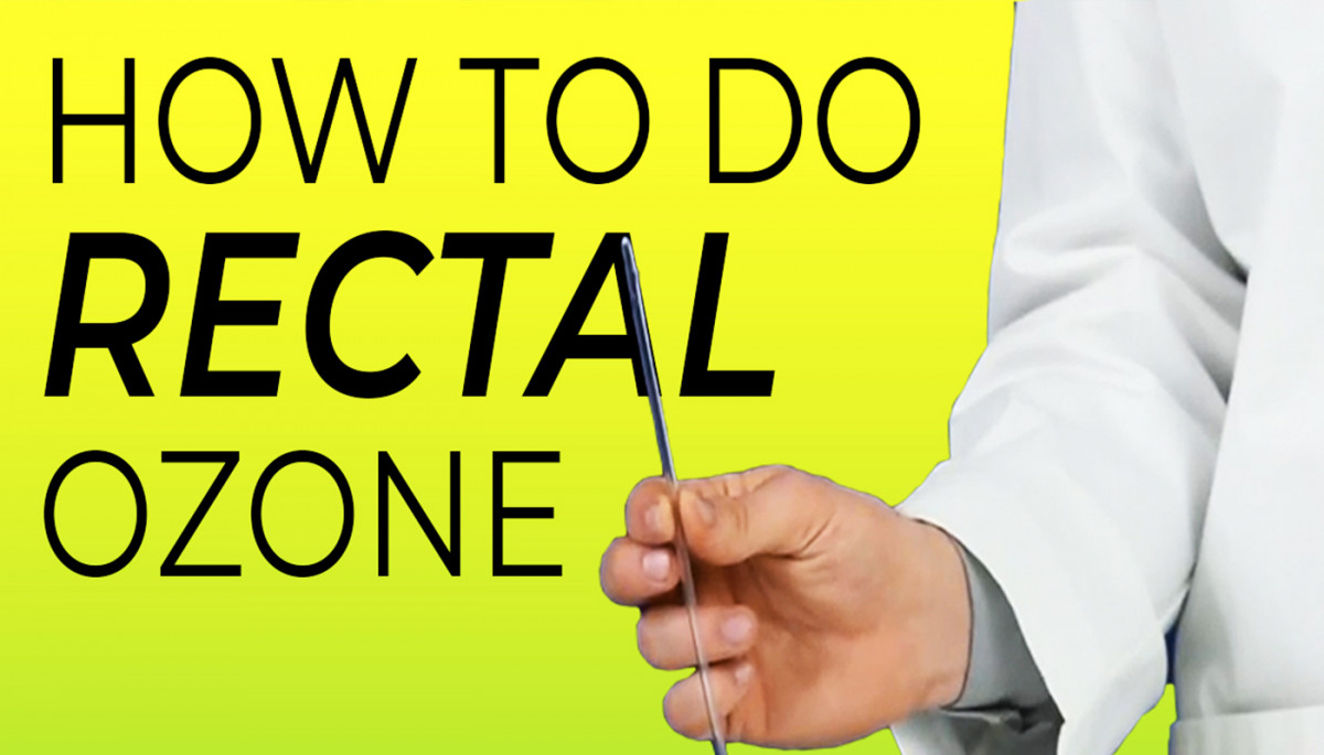 Rectal Ozone Insufflation Protocol For Ozone Therapy At Home