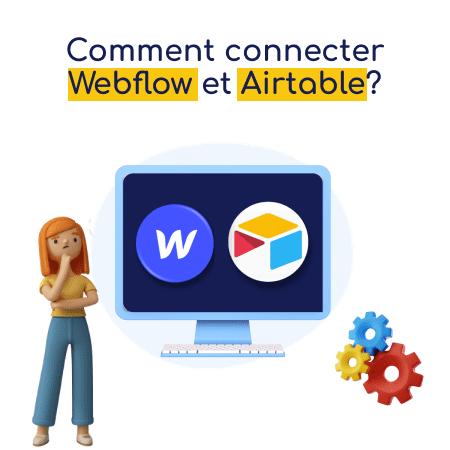 Module Webflos et Airtable dans un écran d'ordinateur avec une femme et des roues mécaniques