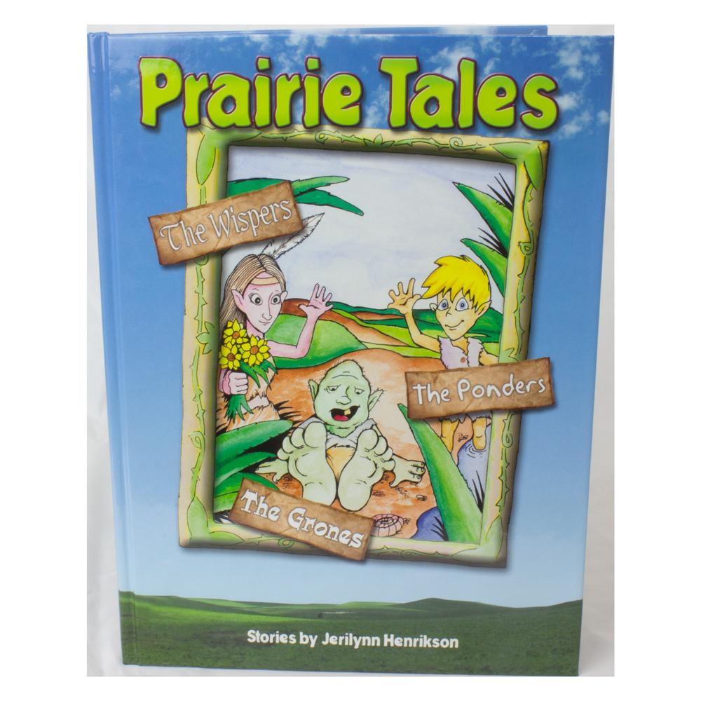 Prairie Tales: The Wispers, Grones, and Ponders
