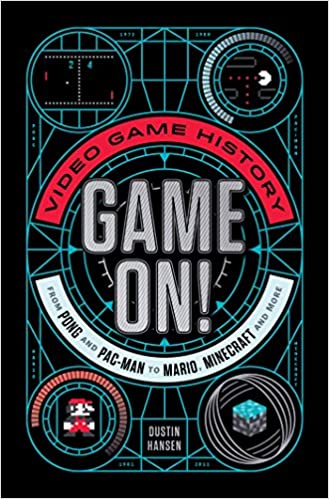 Game On!: Video G ame History from Pong to Pac-Man to Mario, Minecraft, and More, Books For Gaming Enthusiasts