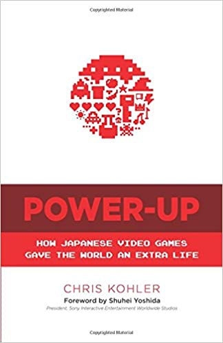Power Up: How Japanese Video Games Gave the World an Extra Life, Books For Gaming Enthusiasts