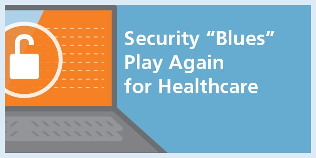 """Security """"Blues"""" Play Again for Healthcare"""