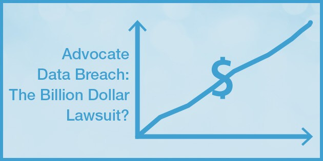 Advocate Data Breach: The $1 Billion Lawsuit?