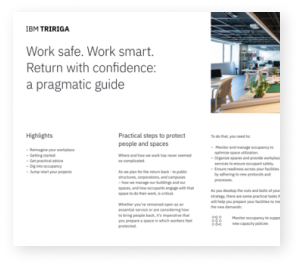 IBM TRIRIGA: Work Safe. Work Smart. Return with Confidence: A Pragmatic Guide