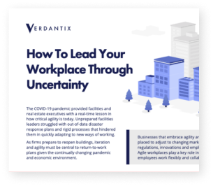 Verdantix: How to Lead Your Workplace Through Uncertainty