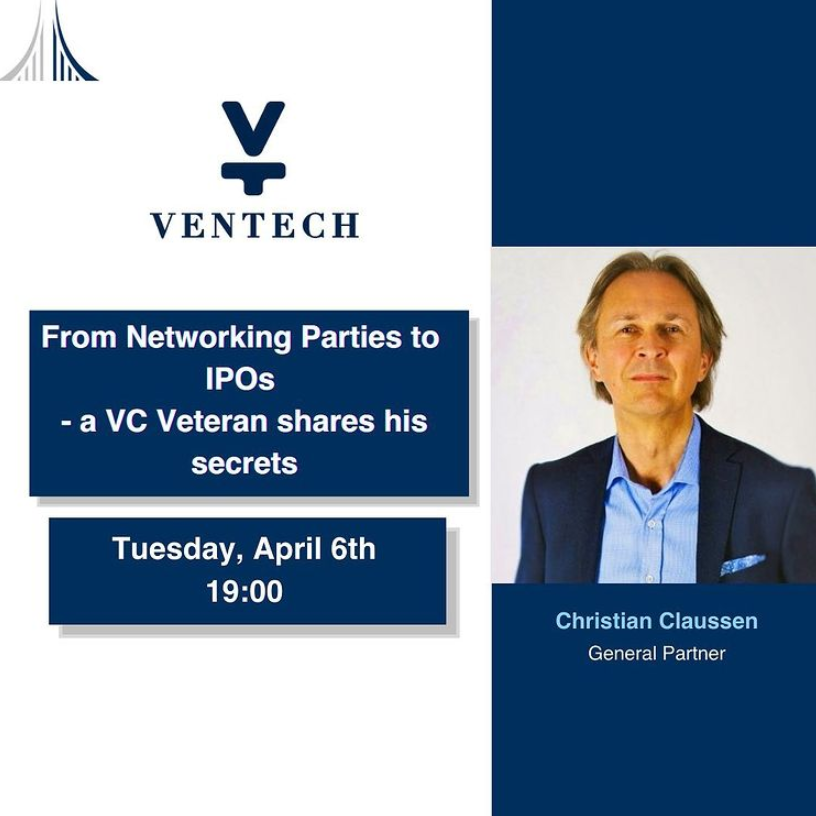 Our next event is coming up! Next Tuesday, April 6, 2021, we are delighted to welcome Christian Claussen on our speaker stage! As a General Partner at Ventech, he will share his 25 years of experience in VC with us, including stories and key learnings from his largest investments.