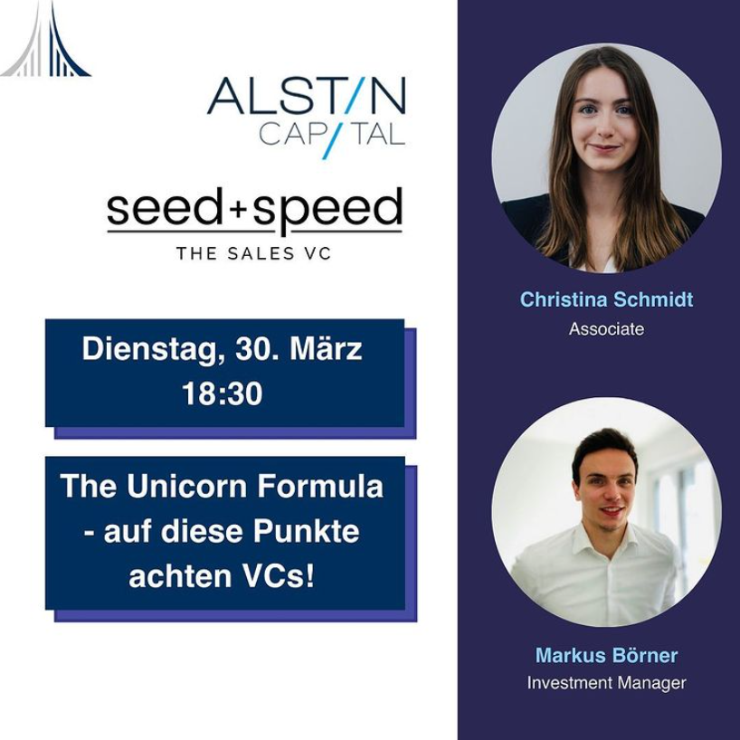 Was ist die Unicorn Formula? Ja klar, habe ich schon mal gehört, aber worauf achten VCs bei der Auswahl ihrer Investments wirklich? Wie gehen sie bei der Analyse der Start-ups vor? Das alles und auch die ein oder andere Überraschung erwarten Euch bei unseren Event mit den zwei VCs Seed+Speed und Alstin!