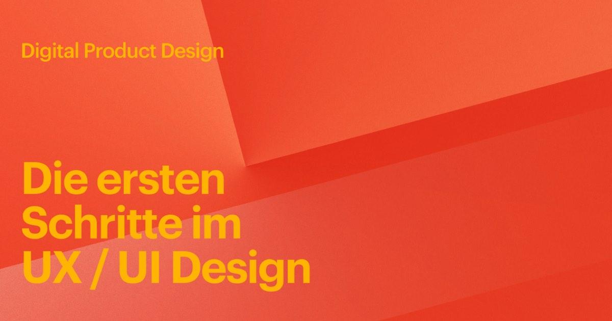 Einstieg in digital Product Design – Schritt für Schritt Anleitung