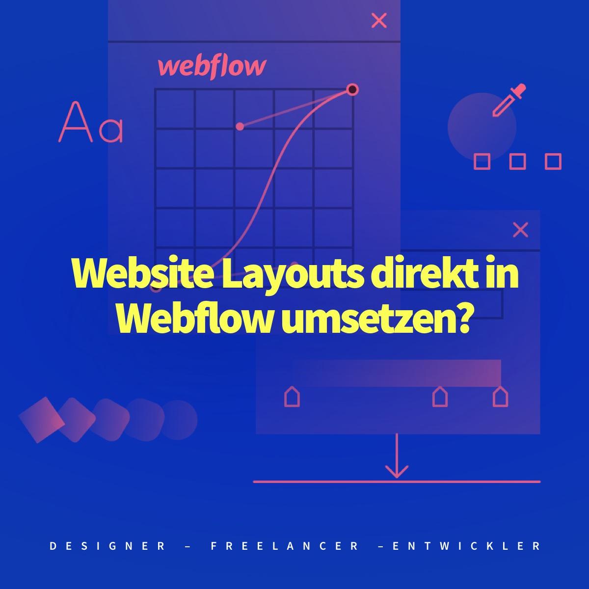 Website Layouts direkt in Webflow umsetzen oder erst mit einem Design-Programm wie Sketch?