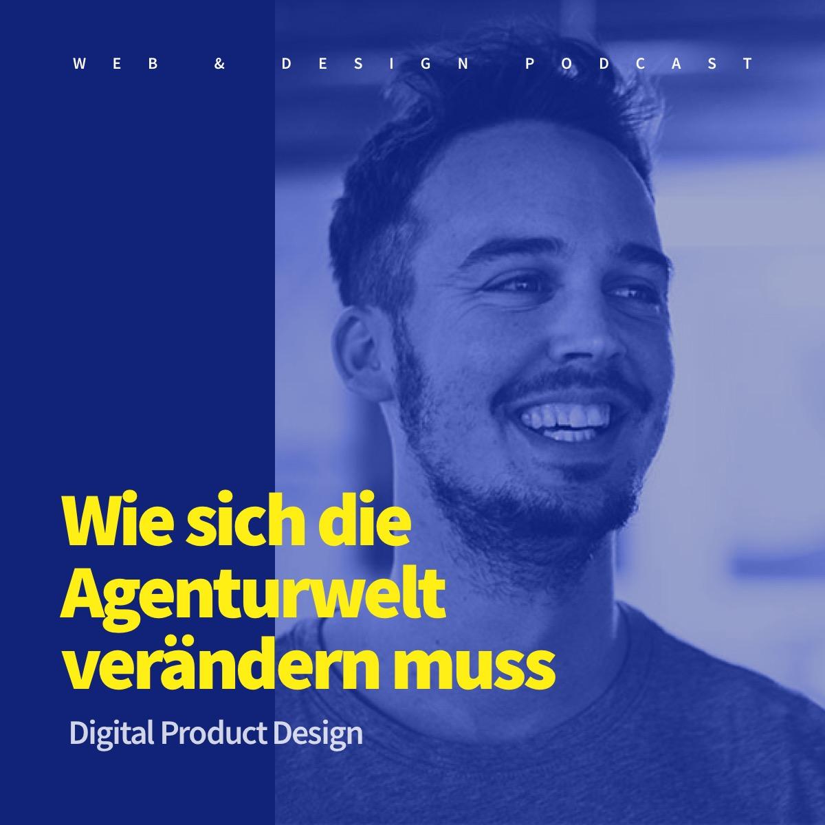 Wie sich die Agenturwelt im digitalen Product Design verändern muss