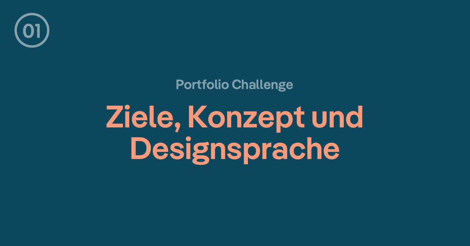 Webdesign Portfolio: Ziele, Konzept und Designsprache definieren