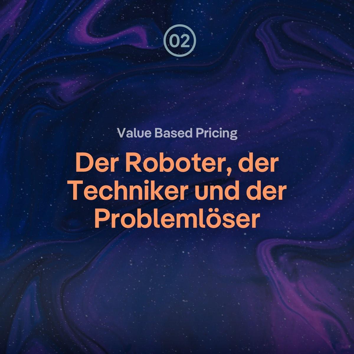 VBP: Der Roboter, der Techniker und der Problemlöser – was bist du?