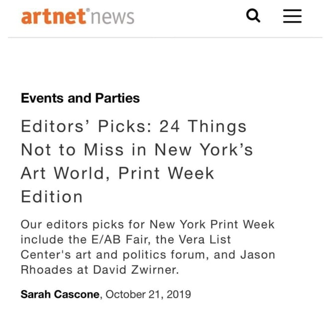 EDITORS' PICKS: 24 THINGS NOT TO MISS IN NEW YORK'S ART WORLD, PRINT WEEK EDITION