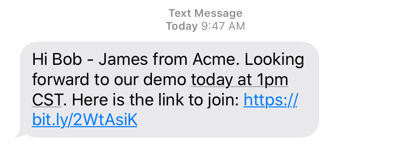 SMS message is a perfect way to remind your lead about an upcoming meeting