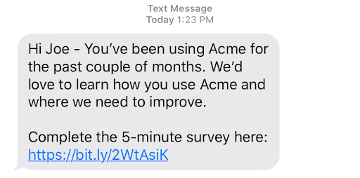 Text messages are great opportunities to capture feedback from your customers.