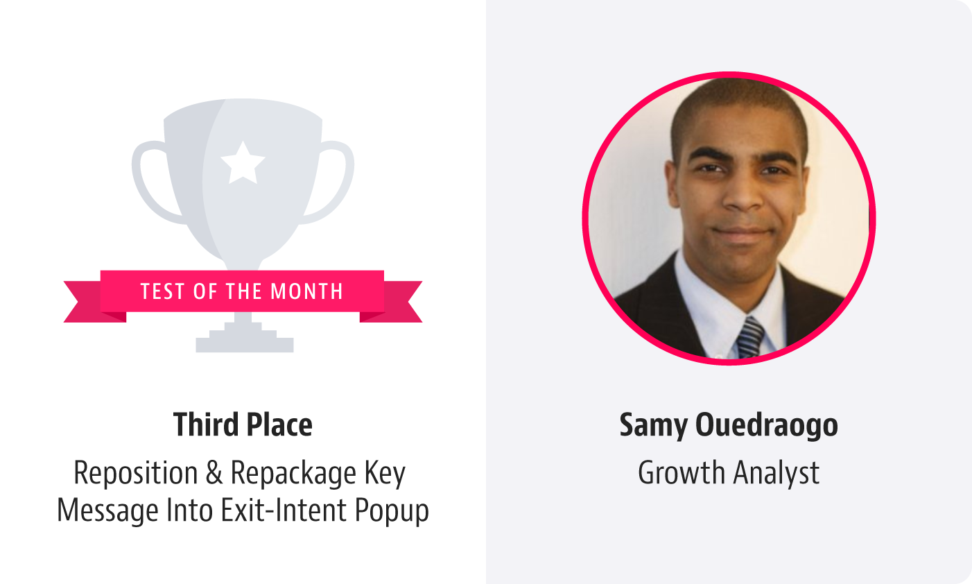 ladder test of the month Reposition and Repackage Key Message Into Exit-Intent Popup Samy Ouedraogo