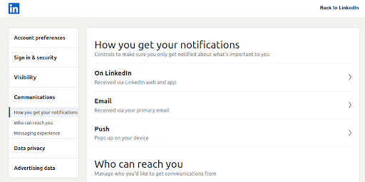 On a platform like LinkedIn, you can set up alerts and updates so you do not miss any conversations about your brand by simply going to the Communications tab in LinkedIn settings.