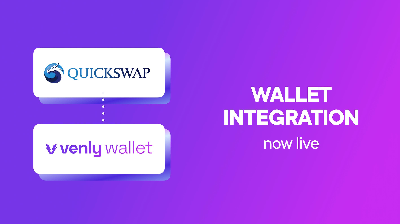 QuickSwap integrates Venly Wallet