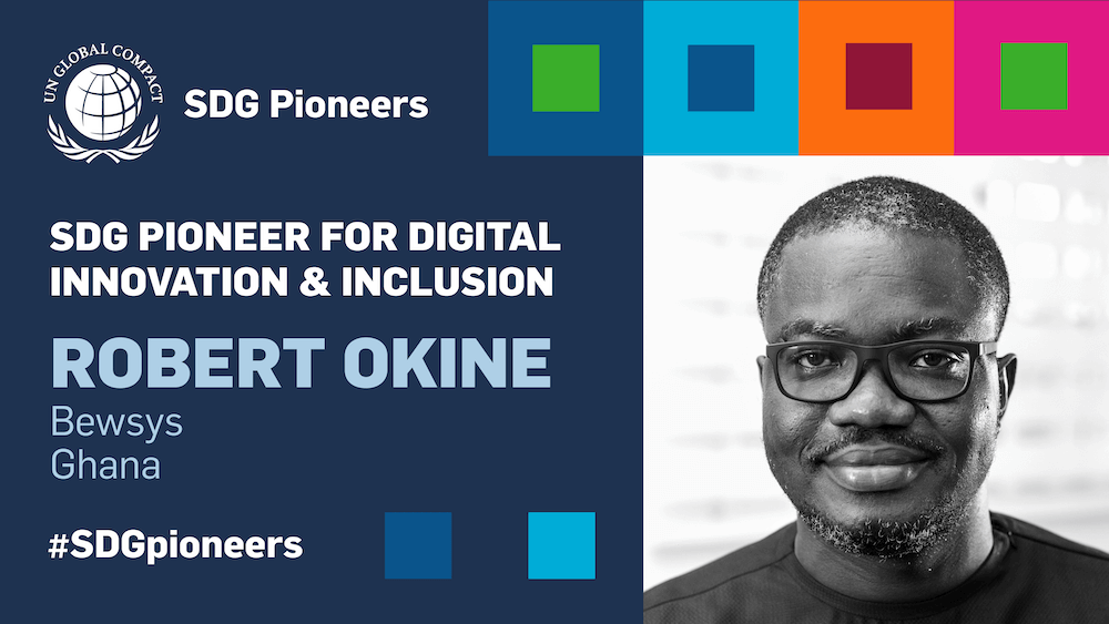 2021 SDG Pioneer - Robert Okine - Digital Innovation and Inclusion