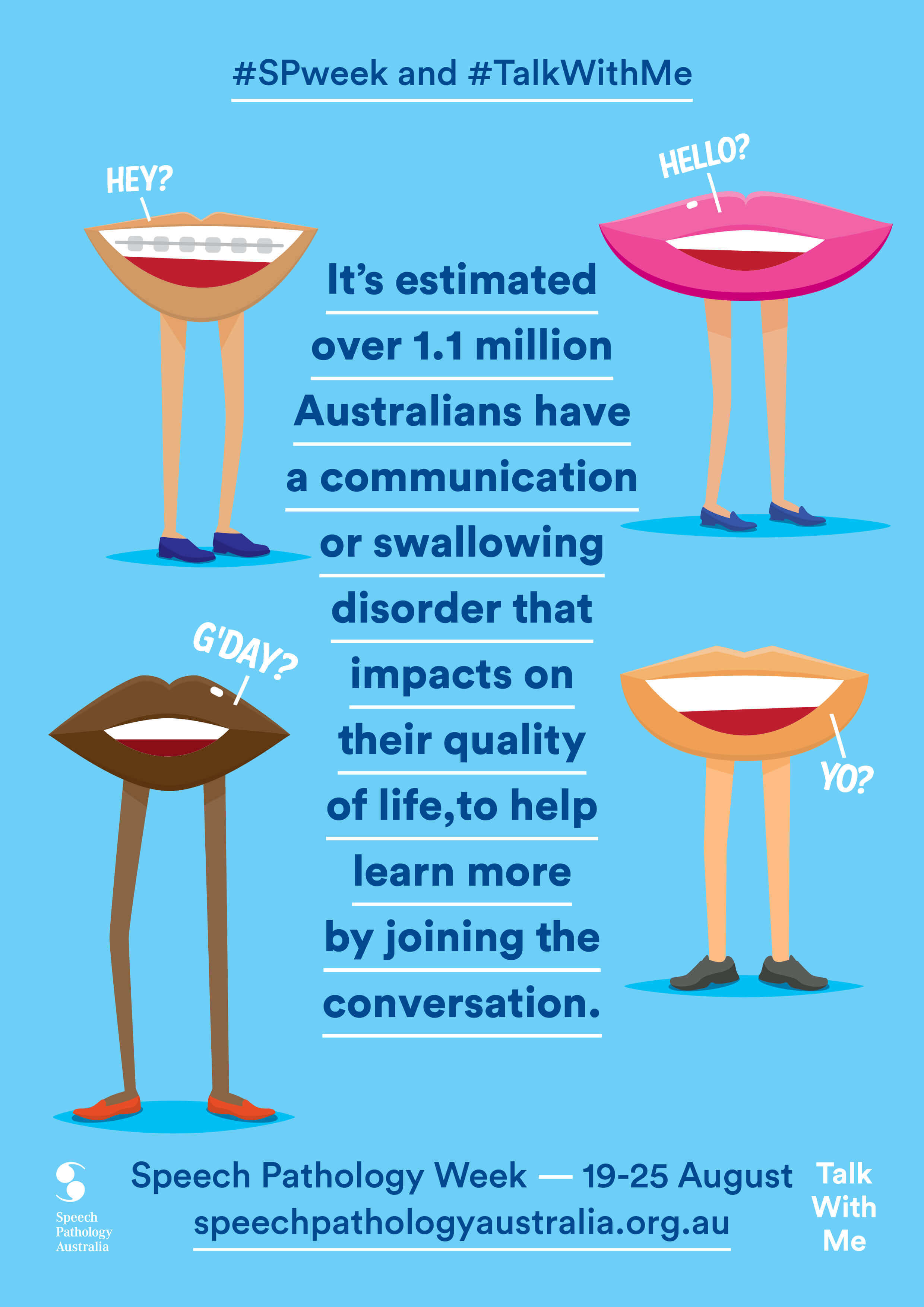 Poster campaign of illustration characters that are calling out for attention to communicate the Speech Pathology Australia message.