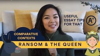 Understanding Ransom and The Queen context to achieve A+