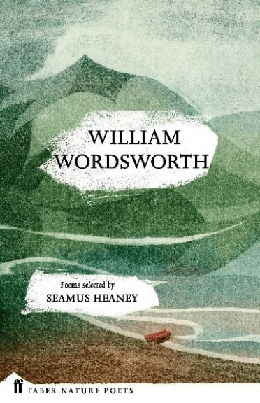 William Wordsworth: Poems Selected by Seamus Heaney