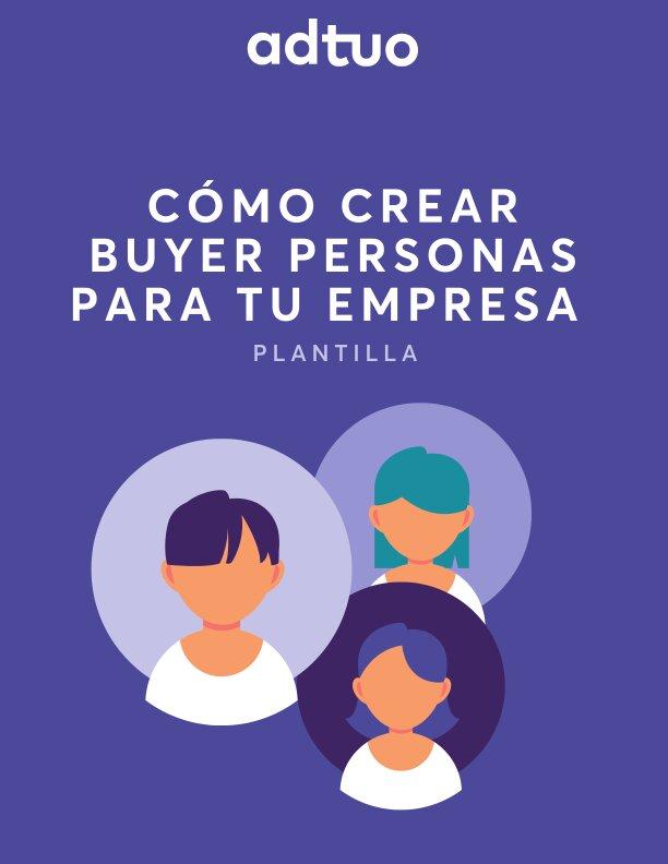 plan de marketing en redes sociales. Como crear un buyer persona
