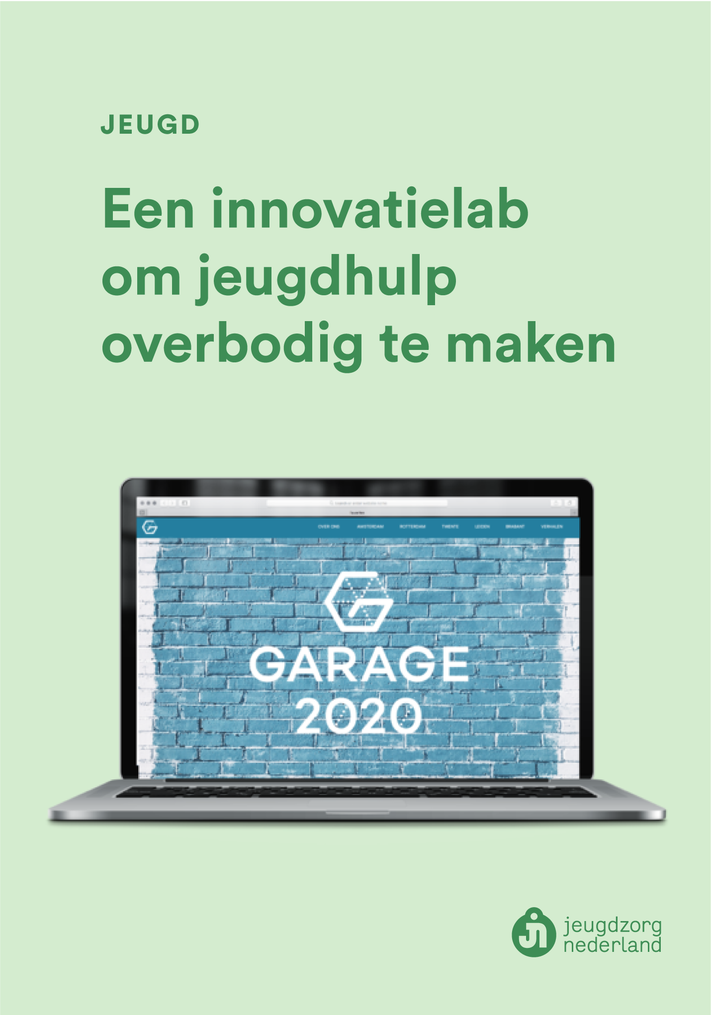 Project - Jeugdzorg nederland - Een innovatielab om jeugdhulp overbodig te maken