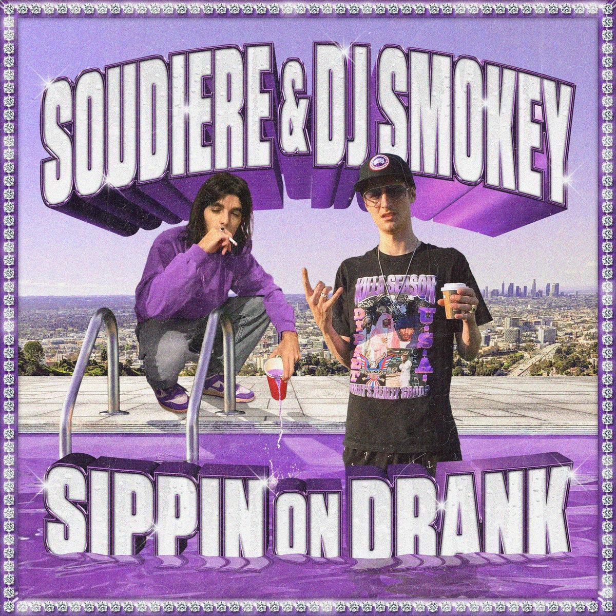 "Album artwork for Soudiere & DJ Smokey - ""Sippin on Drank"""