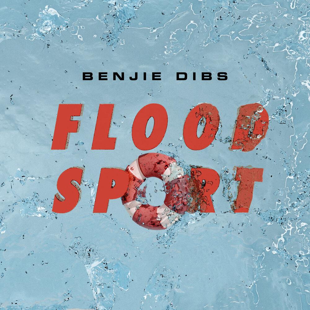 """Album artwork for Benjie Dibs - """"Flood Sport"""""""