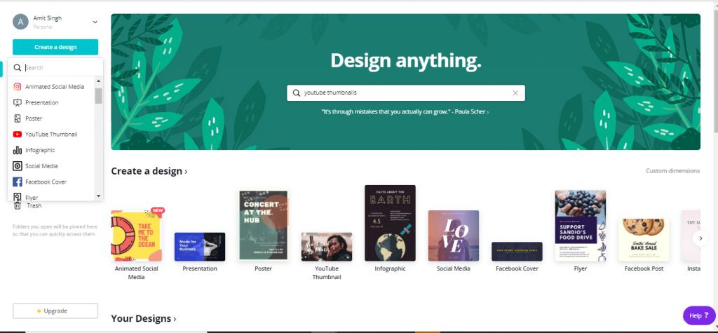 Select create a design on Canva's dashboard