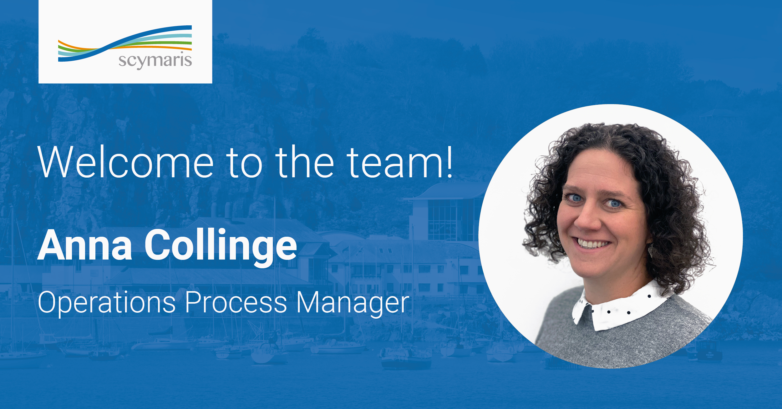 A warm welcome to our new Operations Process Manager