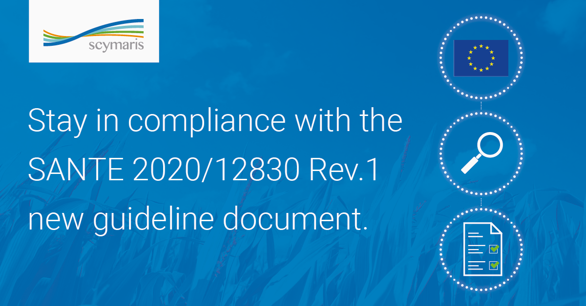 Stay In Compliance with SANTE 2020/12830 Rev.1