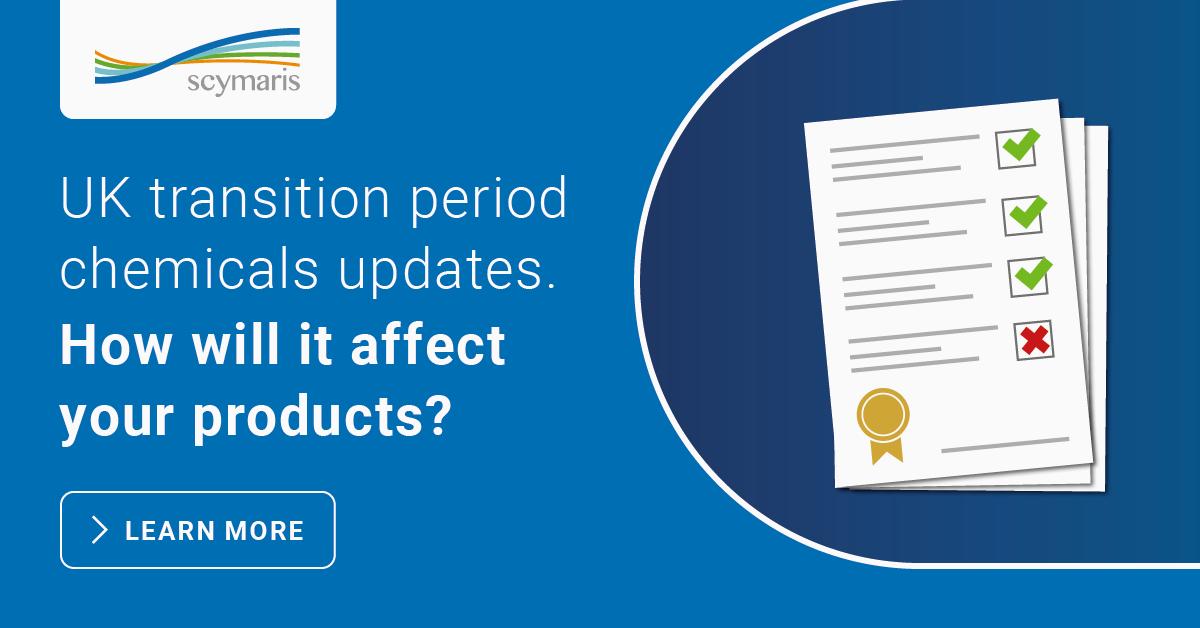 UK transition period : chemicals updates