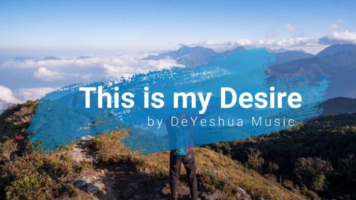 This is my Desire with lyrics