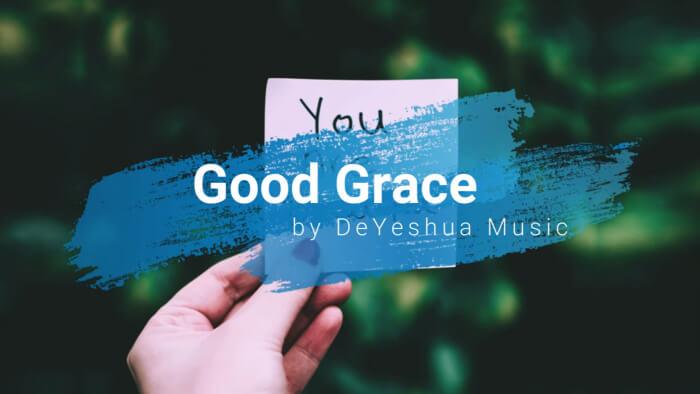 Good Grace with lyrics